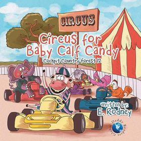 Circus for Baby Calf Candy
