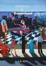 Adventures in Boogieland