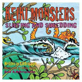 Keiki Monsters Surfing and Shredding!