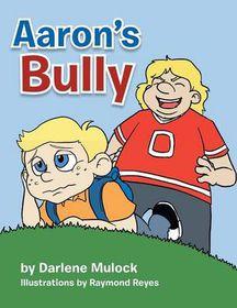 Aaron's Bully
