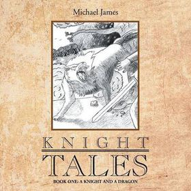 Knight Tales: Book 1
