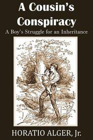 A Cousin's Conspiracy, a Boy's Struggle for an Inheritance