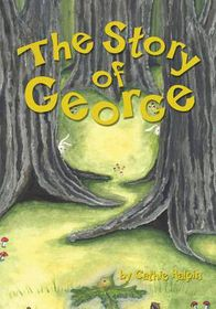 The Story of George