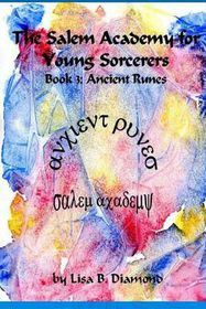 The Salem Academy for Young Sorcerers, Book 3