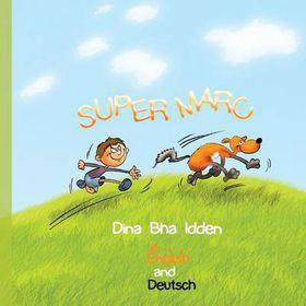 Super Marc in English and Deutsch