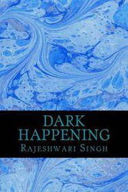 Dark Happening