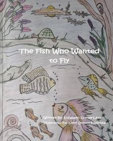 The Fish Who Wanted to Fly