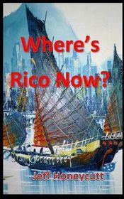 Where's Rico Now?