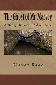 The Ghost of Mr. Marvey