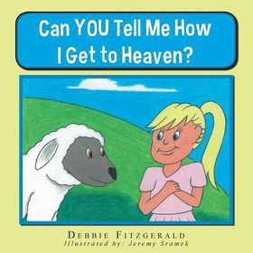 Can You Tell Me How I Get to Heaven?
