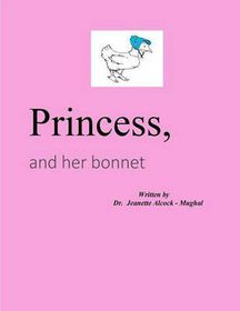 Princess and the Bonnet