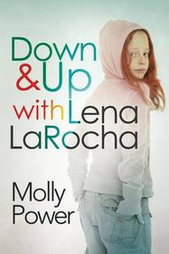 Down and Up with Lena Larocha
