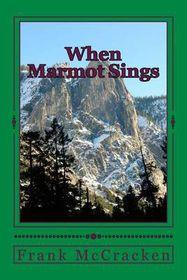When Marmot Sings