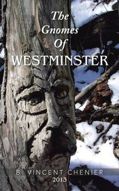 The Gnomes of Westminster