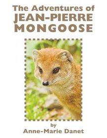The Adventures of Jean-Pierre Mongoose