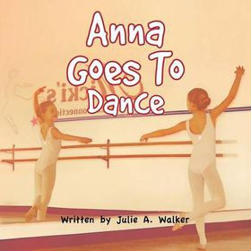 Anna Goes to Dance