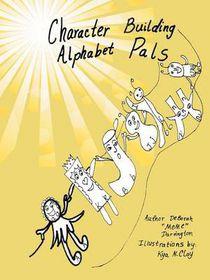 Character Building Alphabet Pals