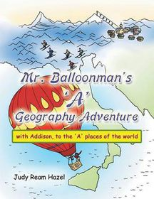 Mr. Balloonman's 'a' Geography Adventure