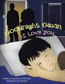 Goodnight Gavin, I Love You
