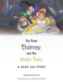 The Three Thieves and the Magic Tears