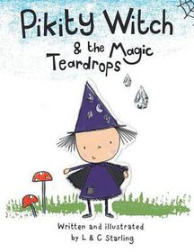 Pikity Witch & the Magic Teardrops