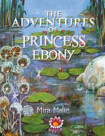 The Adventures of Princess Ebony