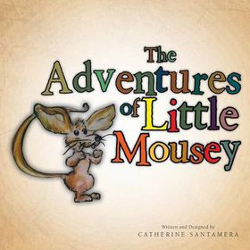 The Adventures of Little Mousey