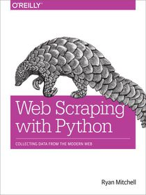 bd559f648e Web Scraping with Python (eBook)Web Scraping with Python (eBook)WWWeb  Scraping with Python (eBook)