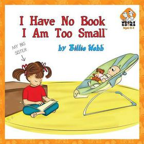 I Have No Book, I Am Too Small