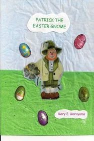 Patrick the Easter Gnome
