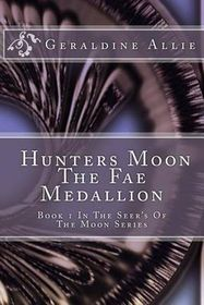 Hunters Moon, the Fae Medallion