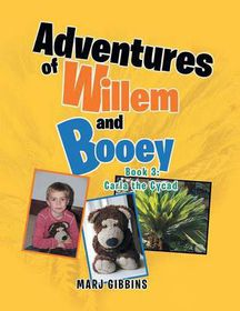 Adventures of Willem and Booey: Book 3
