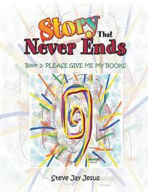 The Story That Never Ends: Book 2
