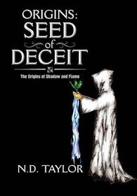 Origins: Seed of Deceit
