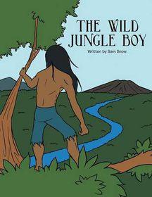 The Wild Jungle Boy