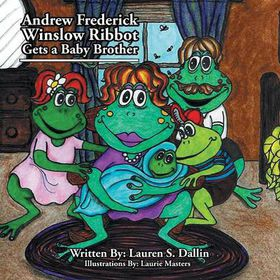 Andrew Frederick Winslow Ribbot Gets a Baby Brother