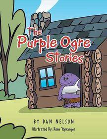The Purple Ogre Stories