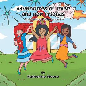 Adventures of Tiger and Her Friends