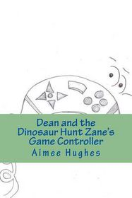 Dean and the Dinosaur Hunt Zane's Game Controller