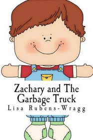 Zachary and the Garbage Truck