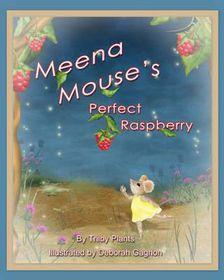 Meena Mouse's Perfect Raspberry