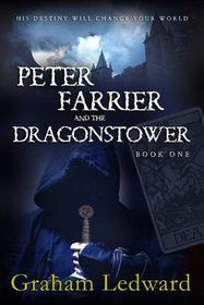 Peter Farrier and the Dragonstower - Book One