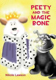 Peety and the Magic Bone