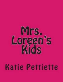 Mrs. Loreen's Kids