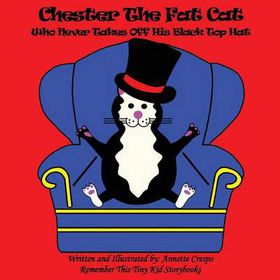 Chester the Fat Cat Who Never Takes Off His Black Top Hat