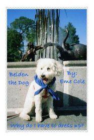 Belden the Dog