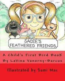 Sadie's Feathered Friends