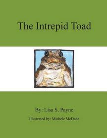 The Intrepid Toad