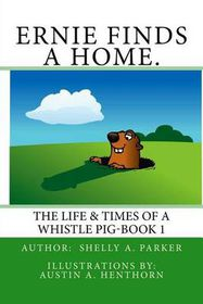 Ernie Finds a Home.