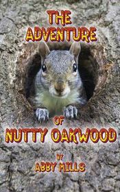 The Adventure of Nutty Oakwood